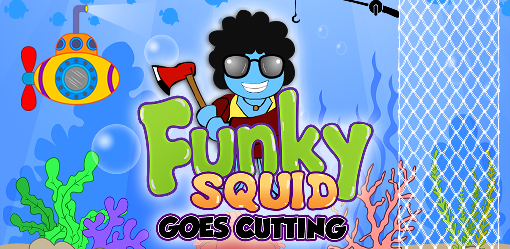 Funky Squid Goes Cutting