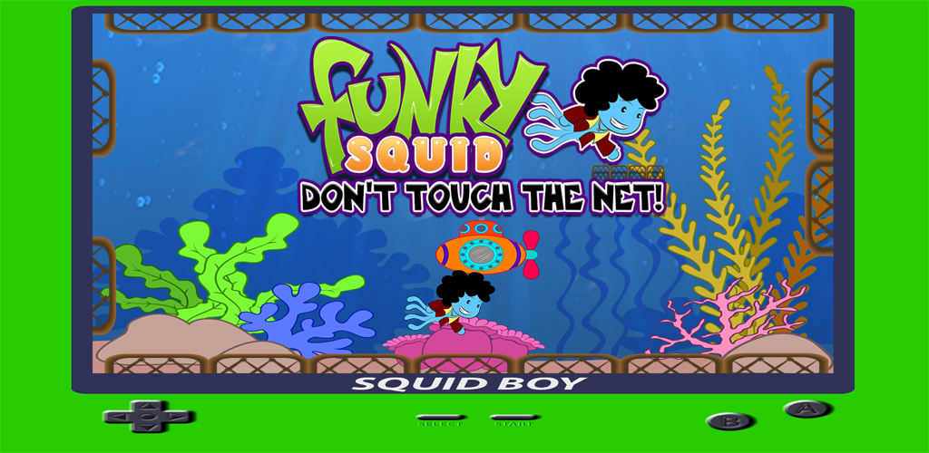 Funky Squid Don't Touch The Net