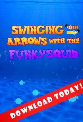 Swinging Arrows With The Funky Squid - android_tablet6